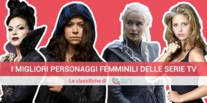 Serie tv per donne: la classifica dei migliori personaggi femminili dei telefilm
